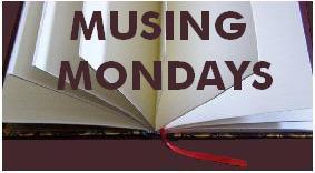 a musingmondays