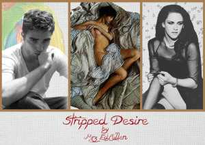 Stripped Desire