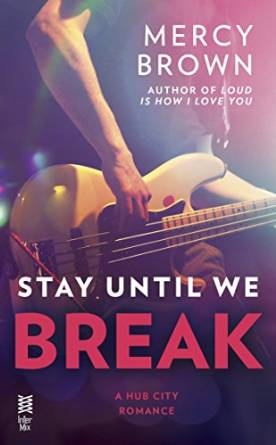 Stay Until we break cover